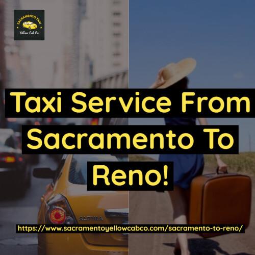 Taxi-Service-From-Sacramento-To-Reno.jpg