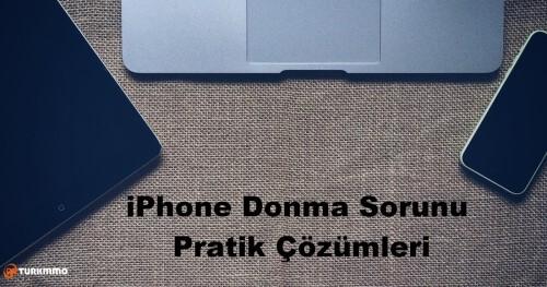 iPhone-Donma-Sorunu-Pratik-Cozumleri.jpg